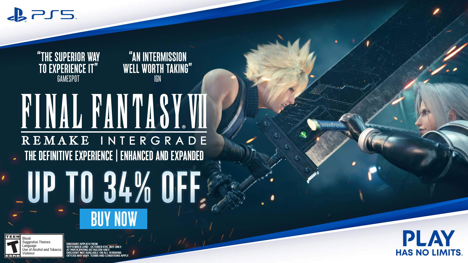 Cloud and Sephiroth clashing swords. FF7 REMAKE INTERGRADE LIMITED TIME ONLY - UP TO 34% OFF*